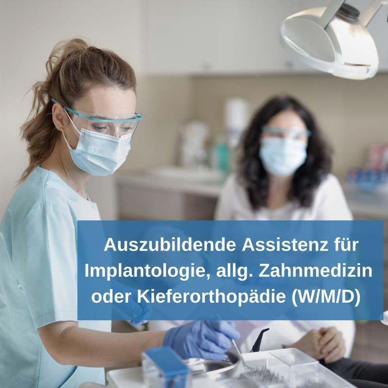 Auszubildung zur Assitentz für Implantologie